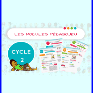 LES MODULES PEDAGOJEU DU CYCLE 2