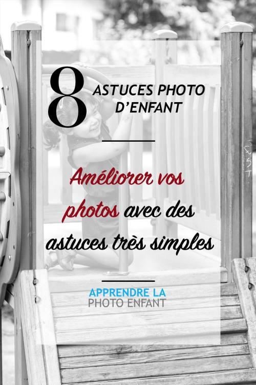astuces pour améliorer vos photos d'enfant