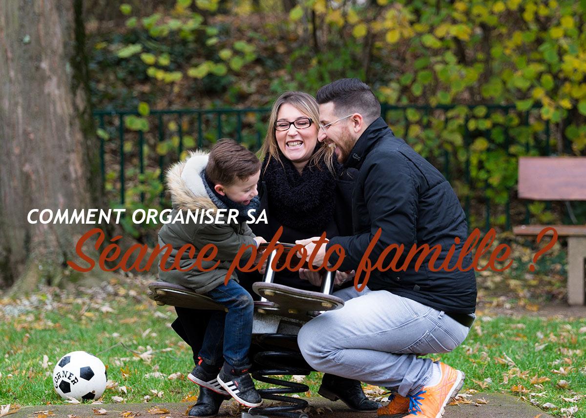 Vidéo – Comment organiser une séance photo Famille ?