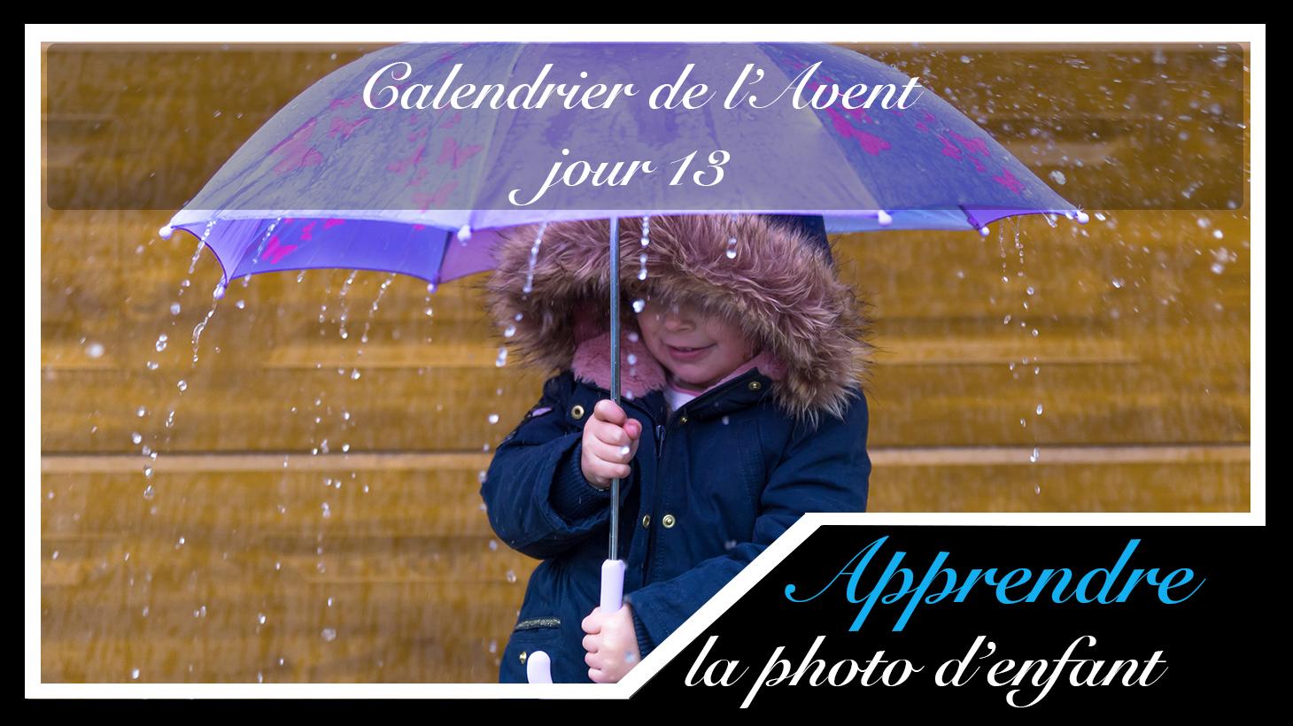 Jour 13 – Calendrier de l'Avent spécial Photo d'enfant