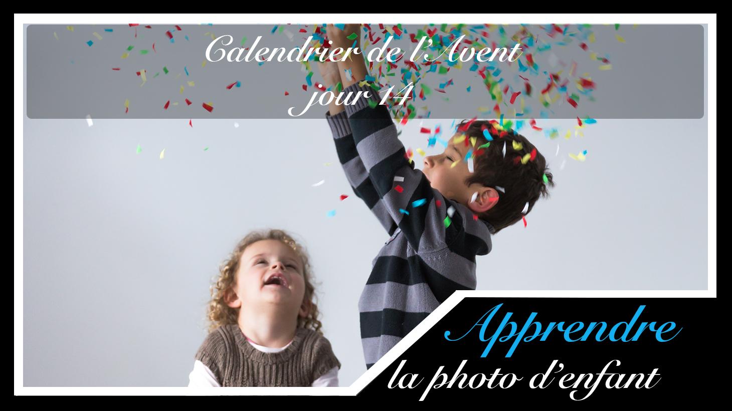 Jour 14 – Calendrier de l'Avent spécial Photo d'enfant