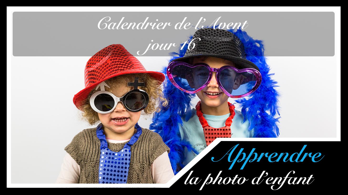 Jour 16 – Calendrier de l'Avent spécial Photo d'enfant