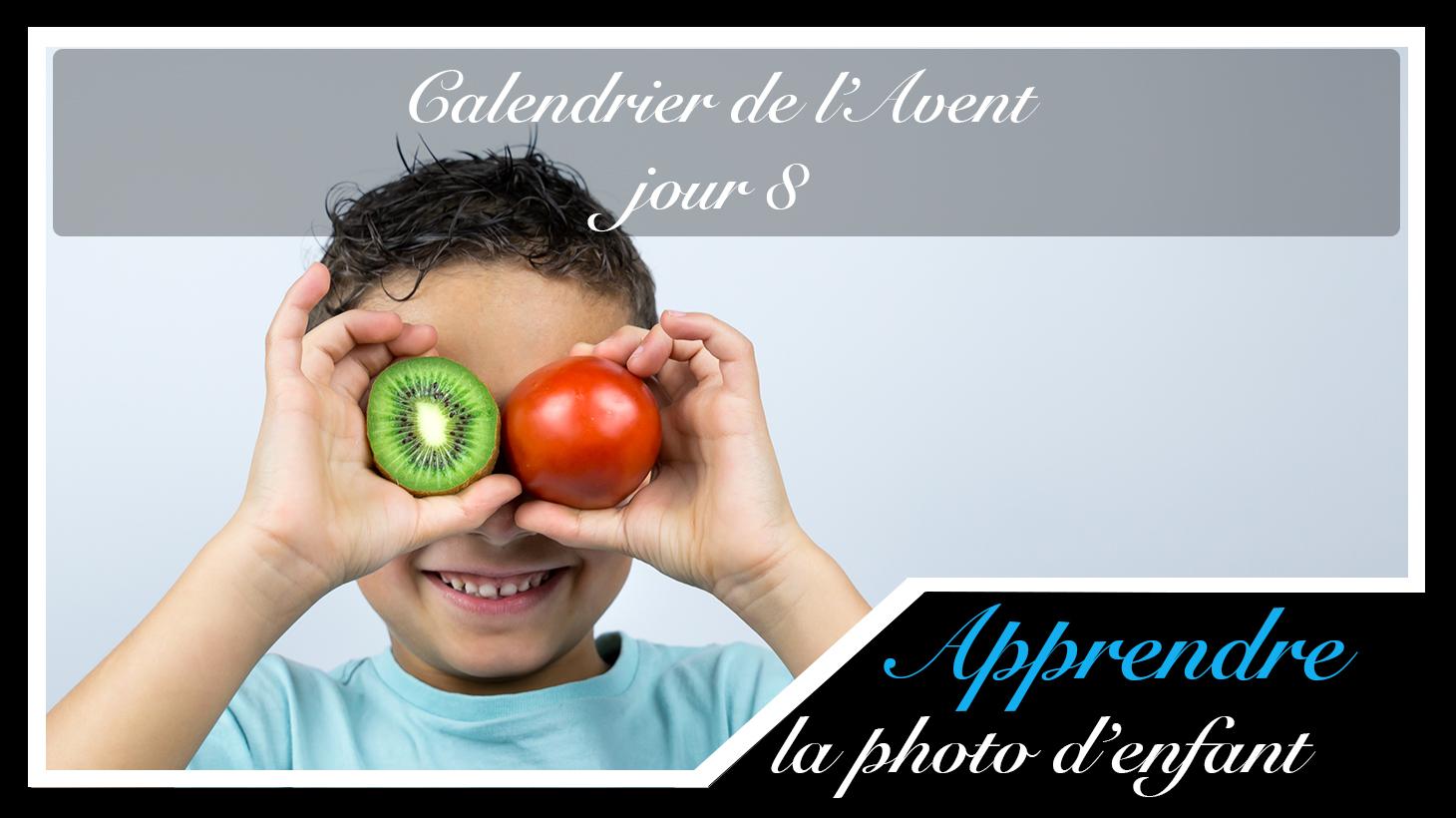 Jour 8 – Calendrier de l'Avent spécial Photo d'enfant