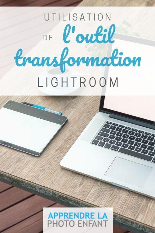outil Transformation Lightroom