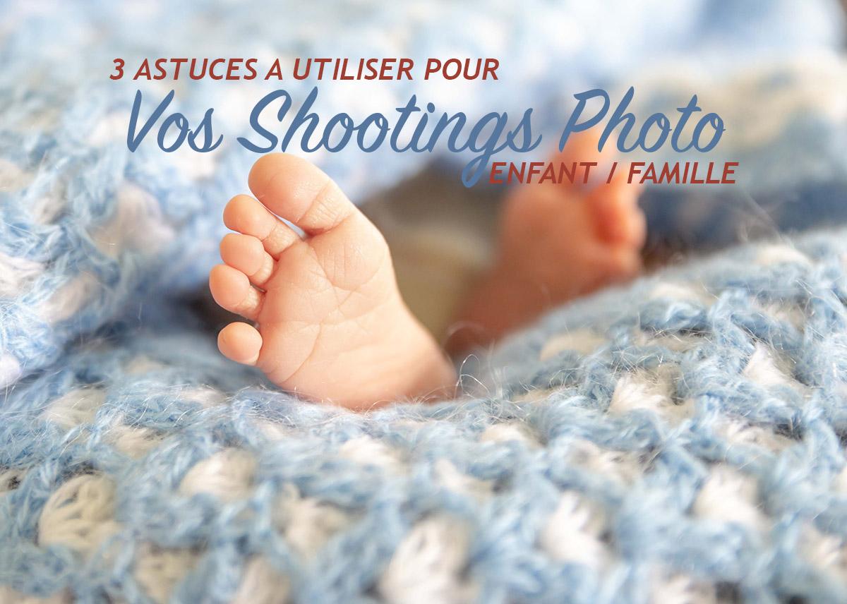 3 astuces photo famille à utiliser pendant vos shootings (45/52)