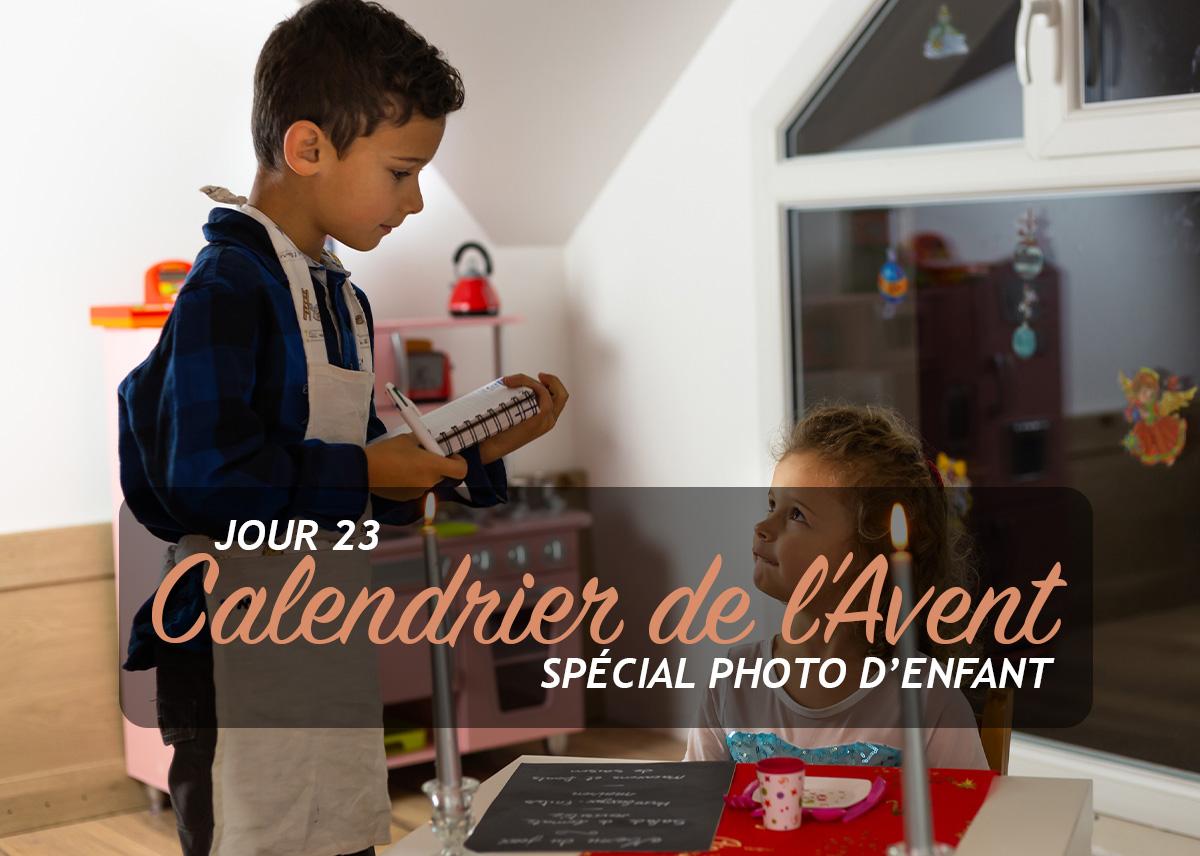 Jour 23 – Calendrier de l'Avent spécial Photo d'enfant 2018