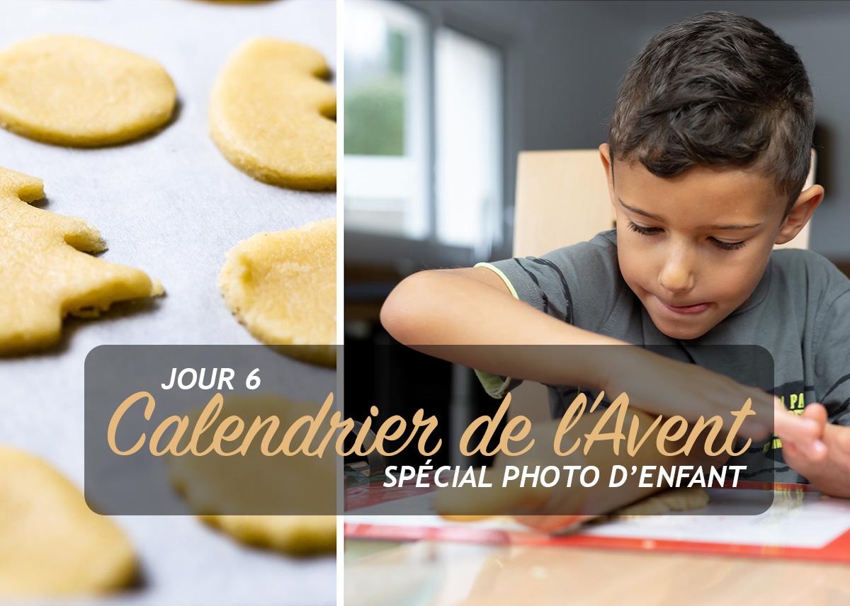 Jour 6 – Calendrier de l'Avent spécial Photo d'enfant 2018
