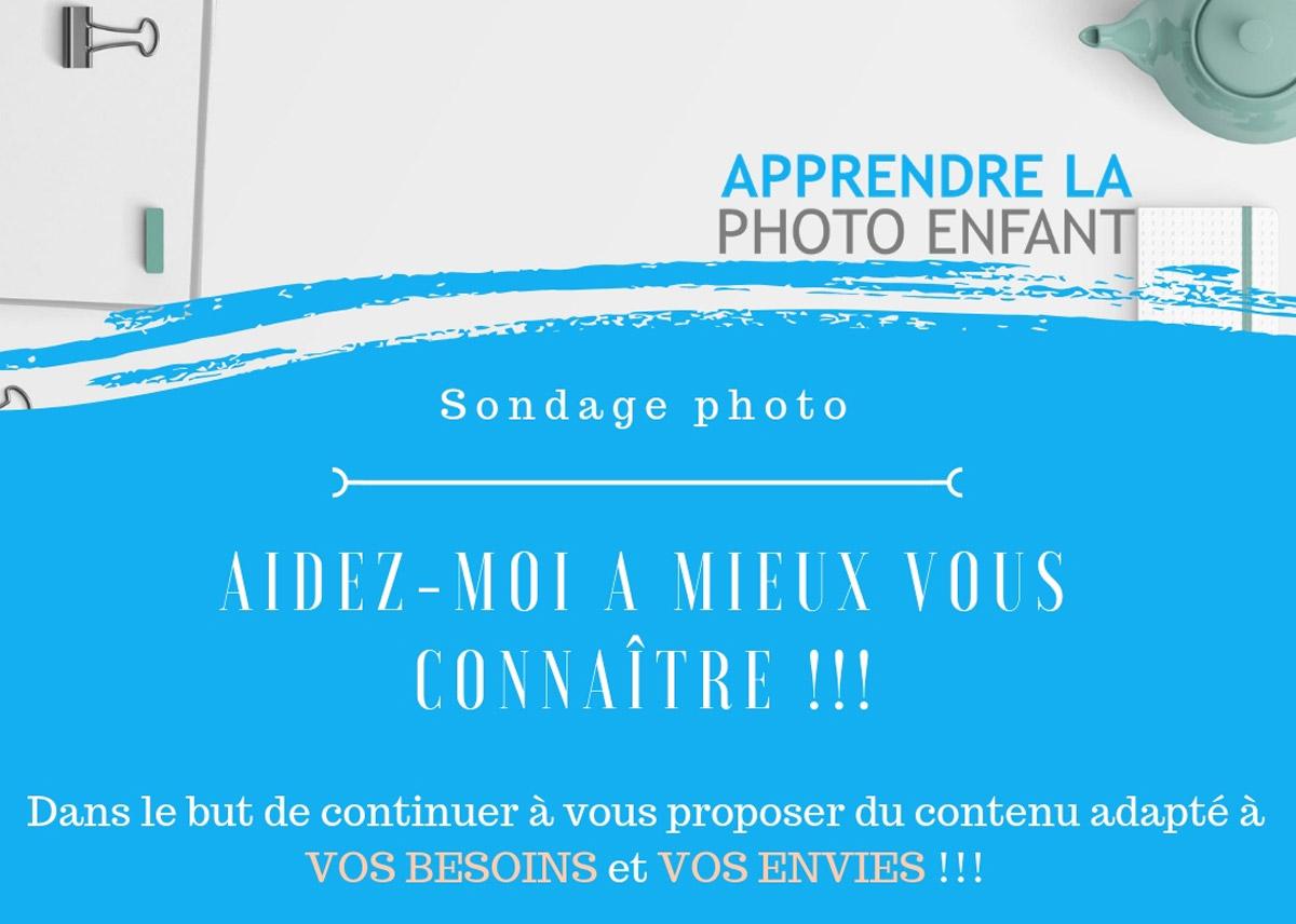 Read more about the article Sondage – Aidez-moi à mieux vous connaître !!!