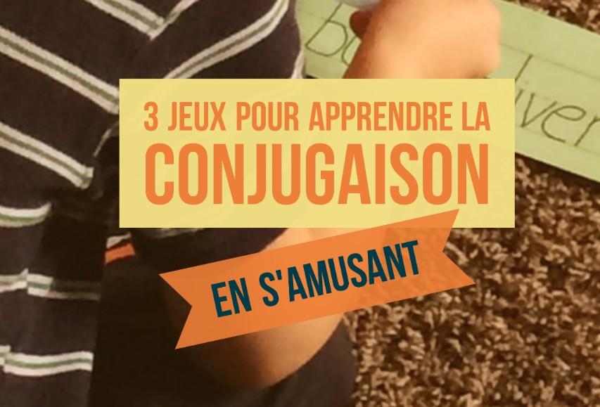 apprendre la conjugaison en s'amusant