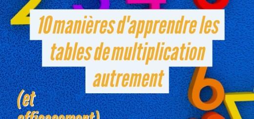 apprendre tables de multiplication efficacement