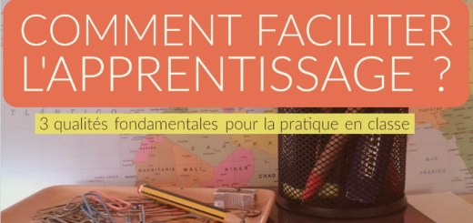 comment faciliter les apprentissages