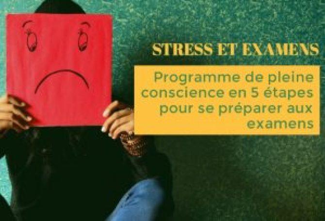 pleine conscience préparer examens