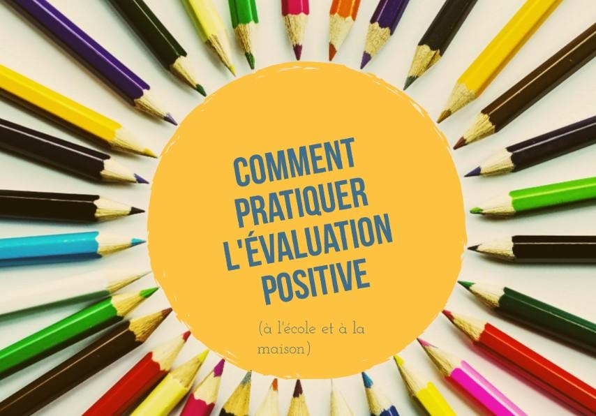 pratiquer évaluation positive