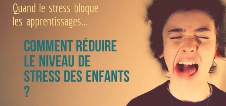 stress bloque les apprentissages