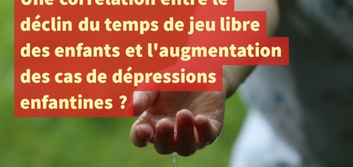 correlation-jeu-libre-enfants-depression