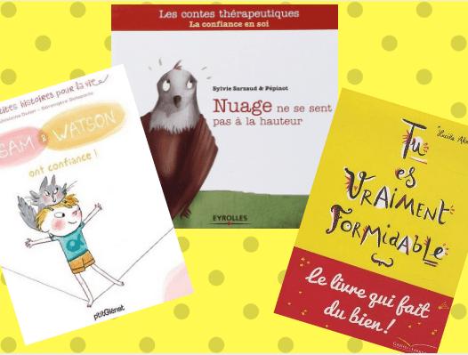 sélection livres confiance en soi enfants