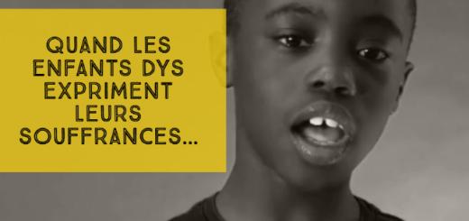 vidéo souffrances enfants dys