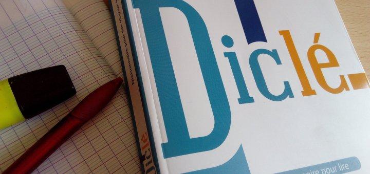 diclé dictionnaire pour lire et écrire
