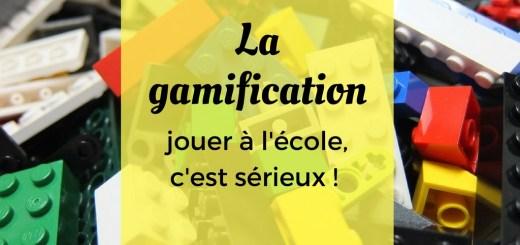 La gamification jouer école