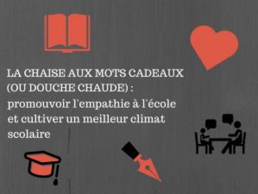 La chaise aux mots cadeaux (ou douche chaude) - promouvoir l'empathie à l'école et cultiver un meilleur climat scolaire