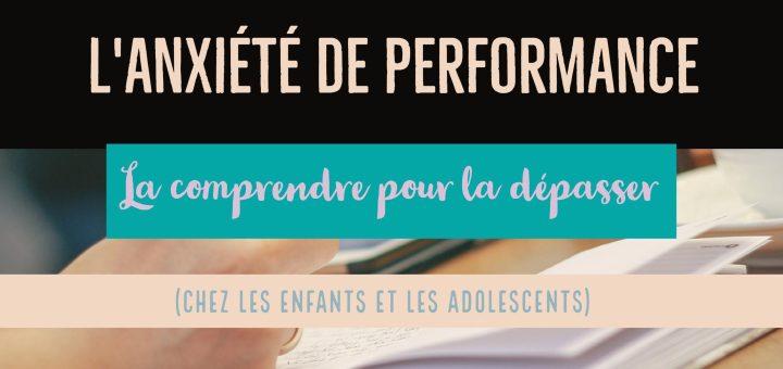 anxiété de performance enfant adolescent