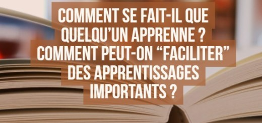 faciliter les apprentisages
