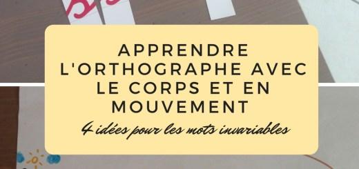 Apprendre l'orthographe avec le corps et en mouvement