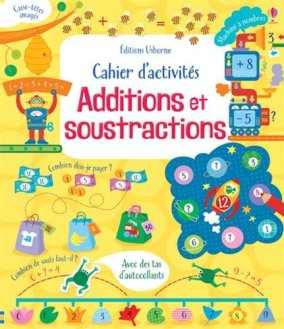 cahier activités additions soustractions