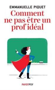 comment ne pas etre un prof ideal