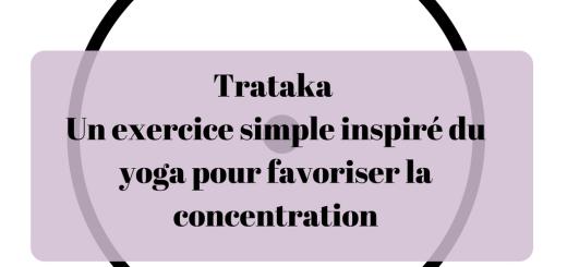 Trataka _ un exercice simple inspiré du yoga pour favoriser la concentration