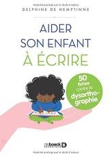 aider enfant écrire progresser orthographe