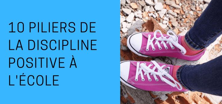 10 piliers de la Discipline Positive à l'école