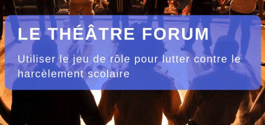 théâtre forum harcèlement scolaire