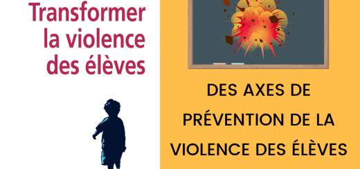 Des axes de prévention de la violence des élèves