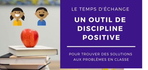 temps échange discipline positive classe