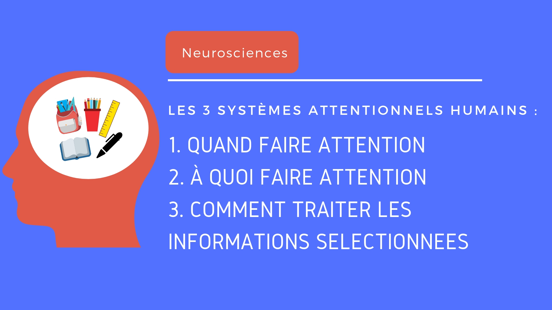 3 systèmes attentionnels humains