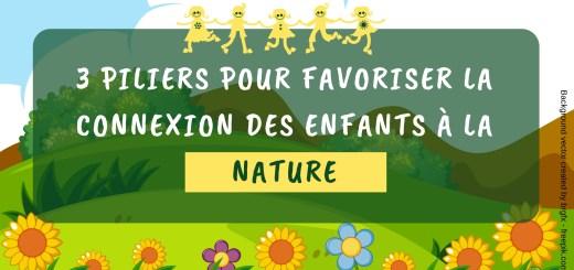 favoriser la connexion des enfants à la nature