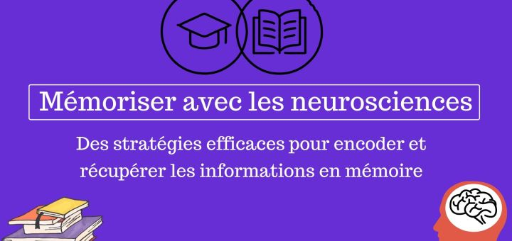 Mémoriser avec les neuroscience