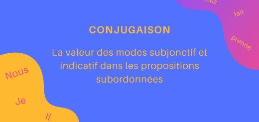 subjonctif dans les propositions subordonnées