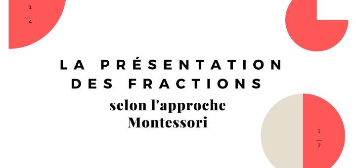 La présentation des fractions montessori