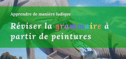 réviser grammaire peintures