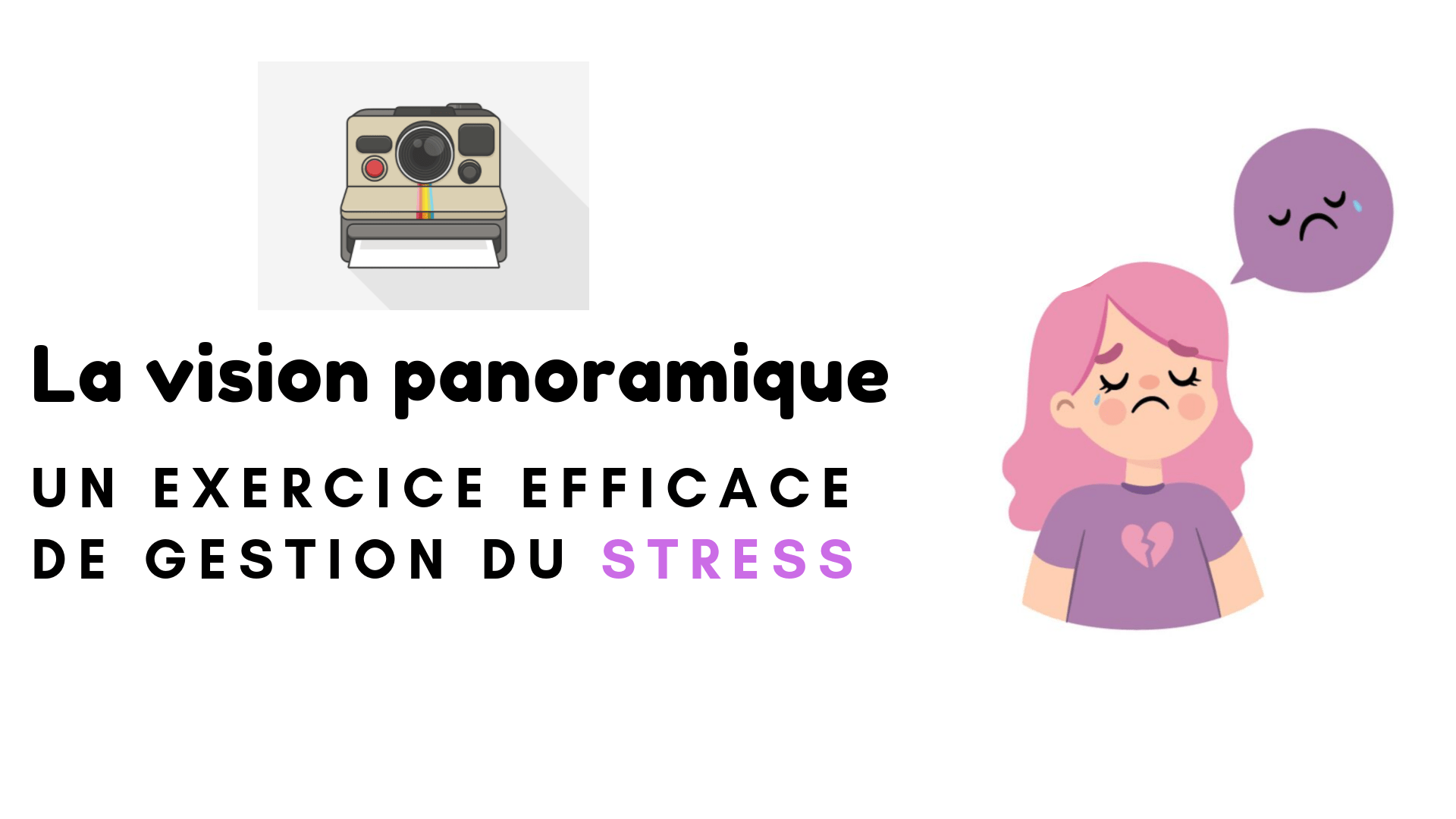 vision panoramique gestion stress