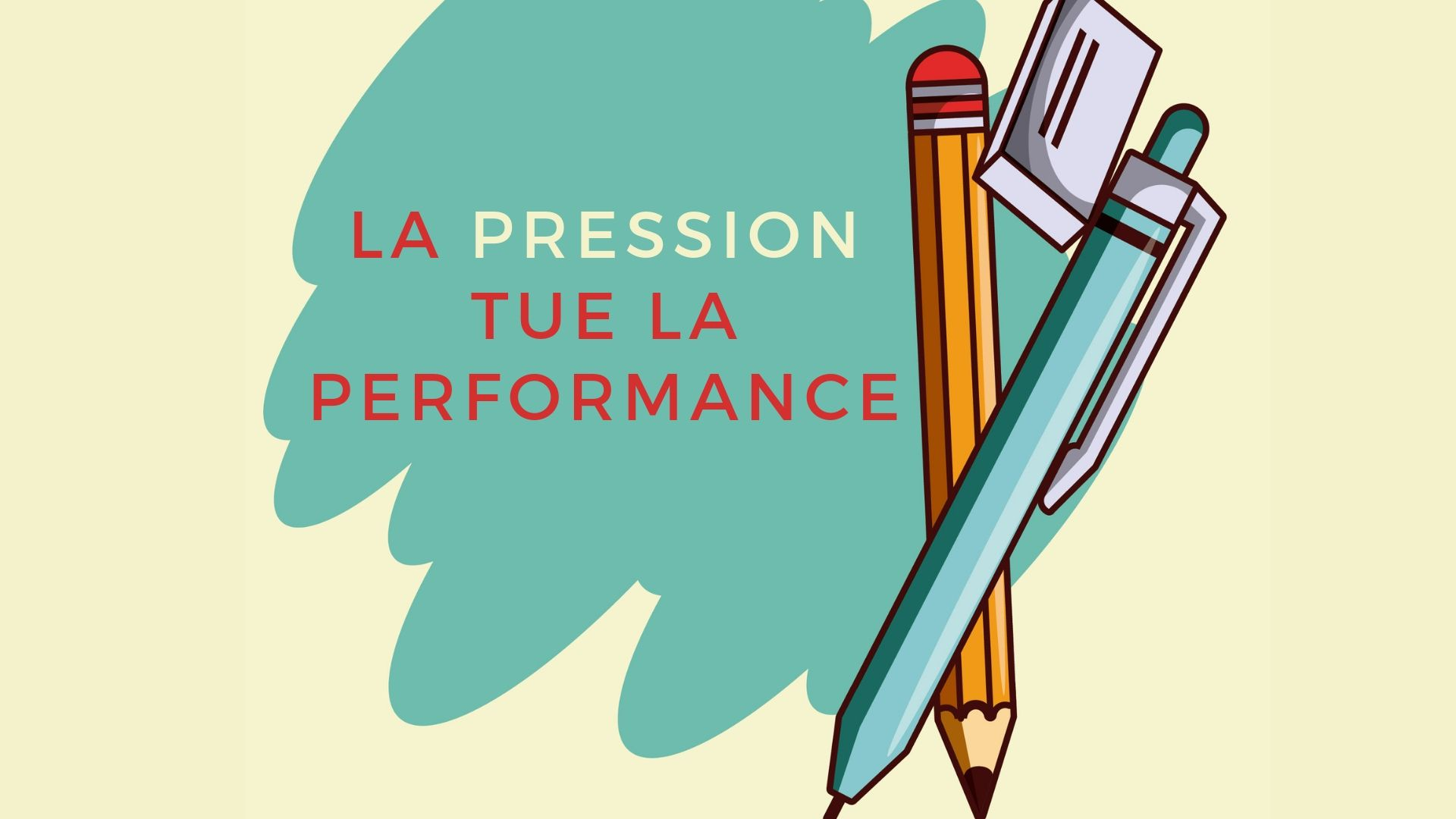 La pression tue la performance