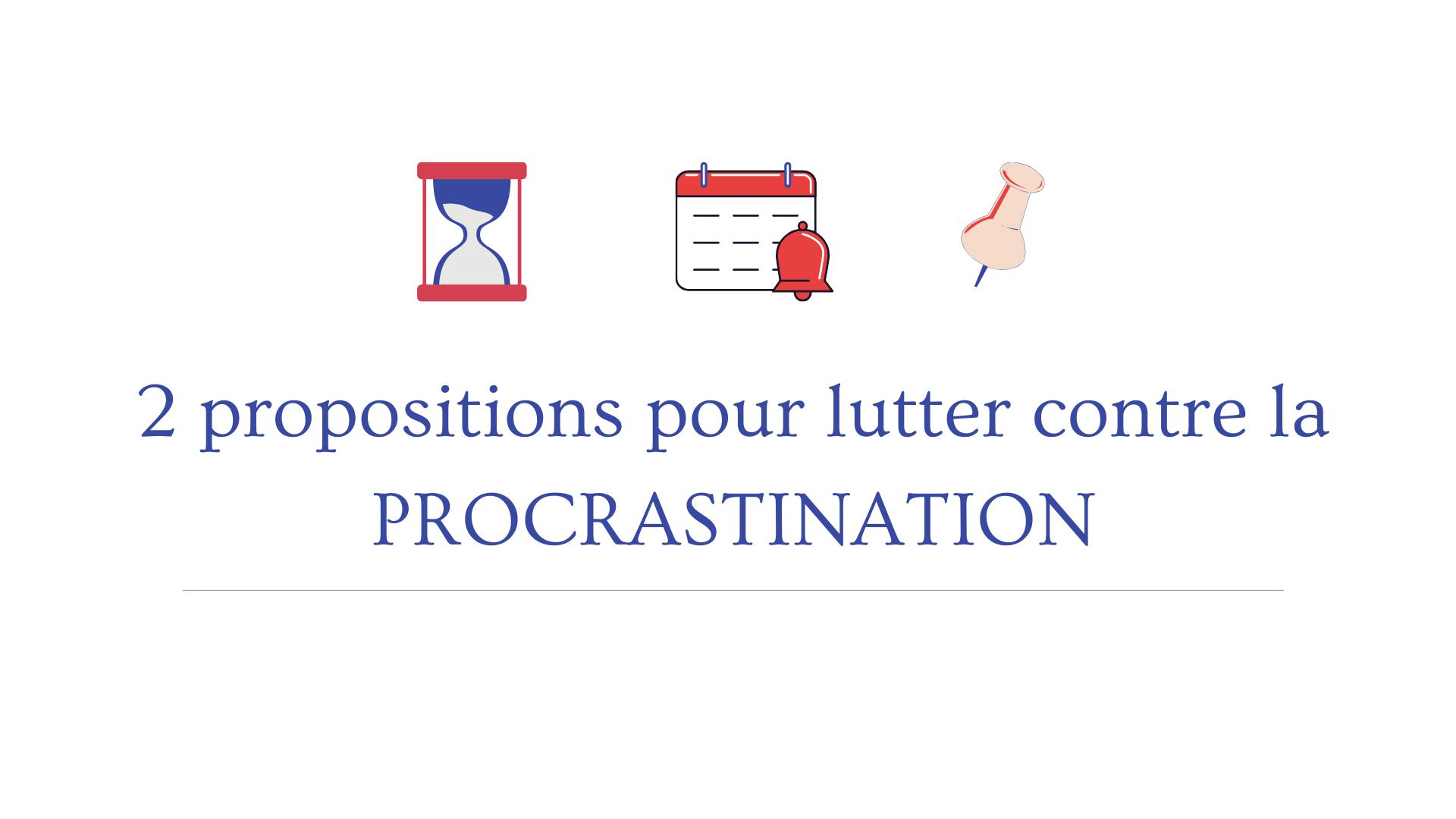lutter contre la procrastination
