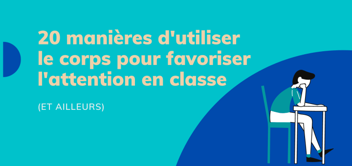 favoriser attention en classe
