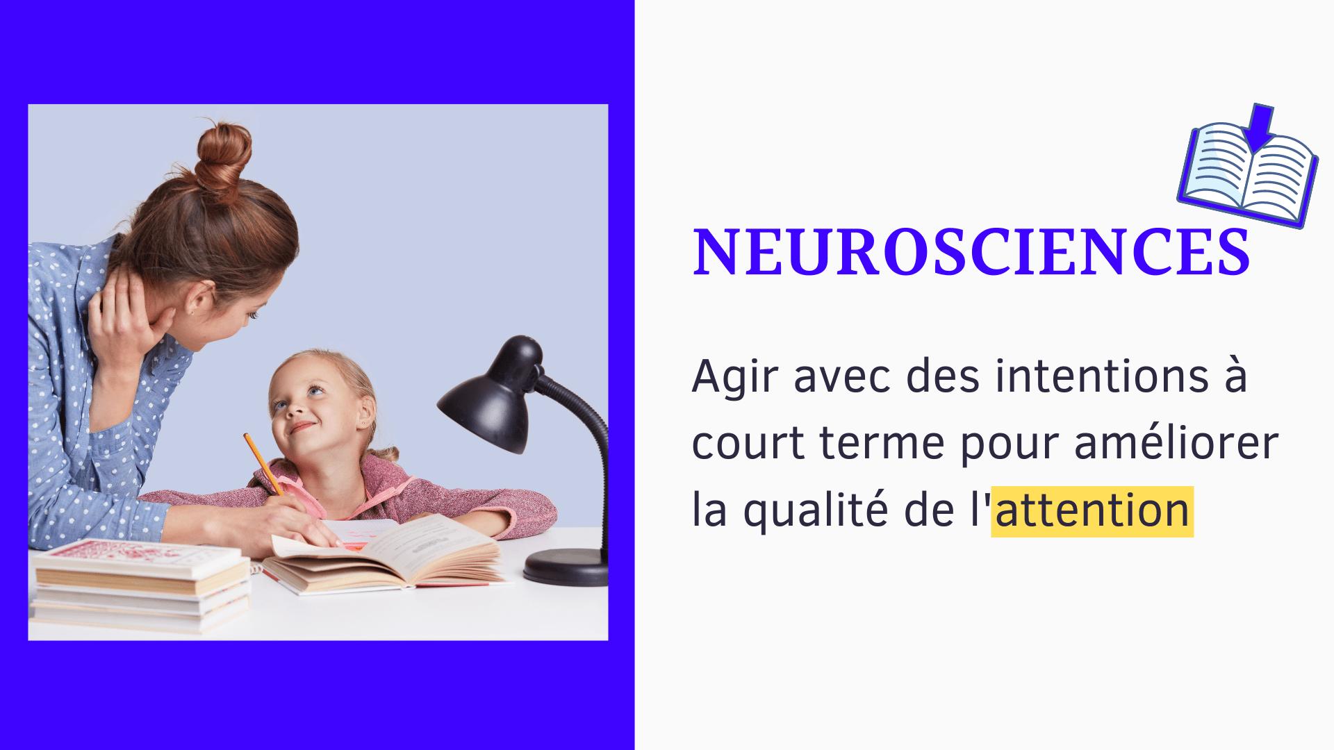 neurosciences qualité de l'attention