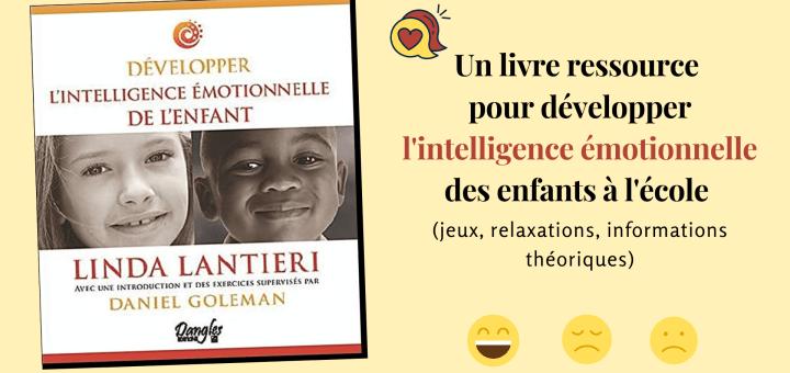 livre développer l'intelligence émotionnelle enfants école