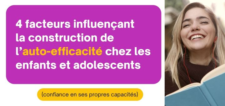 construction de l'auto-efficacité enfant adolescents
