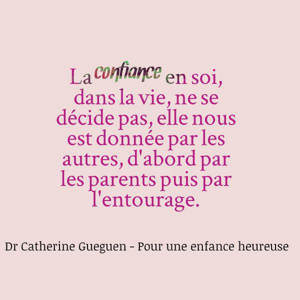 la confiance en soi nous est donnée d'abord par les parents