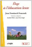 éloge de l'éducation lente